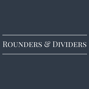 Rounders & Dividers